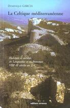 Couverture du livre « La celtique mediterraneenne » de Dominique Garcia aux éditions Errance