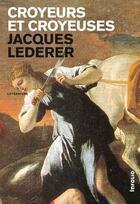 Couverture du livre « Croyeurs et croyeuses » de Jacques Lederer aux éditions Infolio