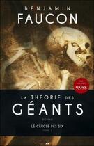 Couverture du livre « La théorie des géants t.1 ; le cercle des six » de Benjamin Faucon aux éditions Ada