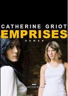 Couverture du livre « Emprises » de Catherine Griot aux éditions Pleine Page