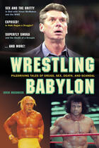 Couverture du livre « Wrestling Babylon » de Irvin Muchnick et The Laidlaw Foundation et Mccarthy Paul aux éditions Ecw Press
