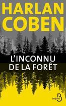 Couverture du livre « L'inconnu de la forêt » de Harlan Coben aux éditions Belfond