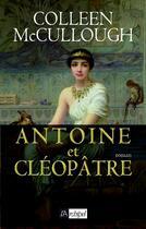 Couverture du livre « Antoine et Cléopâtre » de Colleen Mccullough aux éditions Archipel