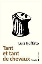 Couverture du livre « Tant et tant de chevaux » de Luiz Ruffato aux éditions Metailie
