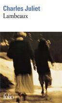 Couverture du livre « Lambeaux » de Charles Juliet aux éditions Gallimard