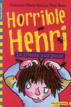 Couverture du livre « Horrible Henri t.3 ; la chasse aux poux » de Francesca Simon aux éditions Gallimard-jeunesse
