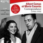 Couverture du livre « Correspondance (1944-1959) » de Albert Camus et Maria Casares aux éditions Gallimard Audio