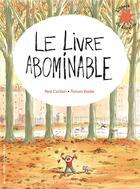 Couverture du livre « Le livre abominable » de Ronan Badel et Noe Carlain aux éditions Gallimard-jeunesse