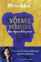 Couverture du livre « Le voyage de Pénélope ; une odyssée de la pensée » de Marie Robert aux éditions Flammarion