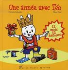 Couverture du livre « Une année avec téo ; 12 mois, 12 histoires » de Herve Pinel et Christine Schneider aux éditions Albin Michel Jeunesse