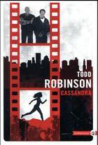Couverture du livre « Cassandra » de Todd Robinson aux éditions Gallmeister