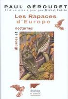 Couverture du livre « Rapaces d'europe diurnes et nocturnes (les) » de Paul Geroudet aux éditions Delachaux & Niestle