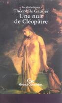 Couverture du livre « Une nuit de cléopâtre » de Theophile Gautier aux éditions Grand Caractere
