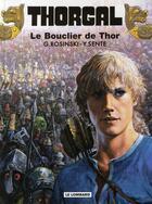 Couverture du livre « Thorgal T.31 ; le bouclier de Thor » de Grzegorz Rosinski et Yves Sente aux éditions Lombard