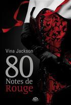 Couverture du livre « 80 notes de rouge » de Vina Jackson aux éditions Milady