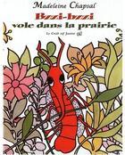 Couverture du livre « Bzzi-bzzi vole dans la prairie » de Madeleine Chapsal aux éditions Croit Vif
