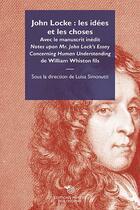 Couverture du livre « John Locke : les idées et les choses » de Collectif et Luisa Simonutti aux éditions Mimesis