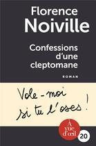 Couverture du livre « Confessions d'une cleptomane » de Florence Noiville aux éditions A Vue D'oeil