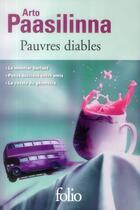 Couverture du livre « Pauvres diables » de Arto Paasilinna aux éditions Gallimard