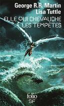 Couverture du livre « Elle qui chevauche les tempêtes » de Lisa Tuttle et George R. R. Martin aux éditions Gallimard