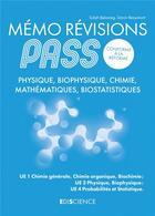 Couverture du livre « Mémo révisions PASS ; physique, biophysique, chimie, mathématiques, biostatistiques » de Salah Belazreg et Simon Beaumont aux éditions Ediscience