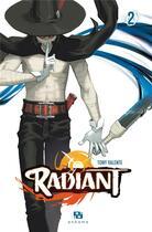 Couverture du livre « Radiant T.2 » de Tony Valente aux éditions Ankama