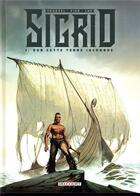 Couverture du livre « Sigrid T.1 ; sur cette terre inconnue » de Patrick Pion et David Chauvel aux éditions Delcourt