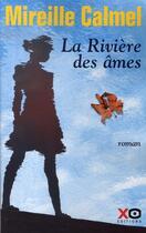 Couverture du livre « La rivière des âmes » de Mireille Calmel aux éditions Xo