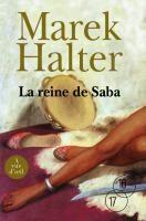 Couverture du livre « La reine de Saba » de Marek Halter aux éditions A Vue D'oeil