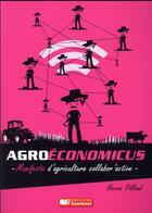 Couverture du livre « Agroeconomicus, manifeste d'agriculture