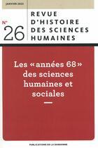 Couverture du livre « Les années 68 des sciences humaines et sociales » de Olivier Orain aux éditions Publications De La Sorbonne