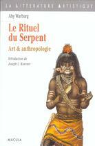 Couverture du livre « Le rituel du serpent » de Aby Warburg aux éditions Macula