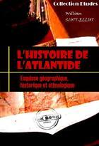 Couverture du livre « L'histoire de l'Atlantide » de William Scott-Eliot aux éditions Ink Book