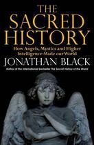 Couverture du livre « THE SACRED HISTORY » de Jonathan Black aux éditions Quercus Publishing Digital