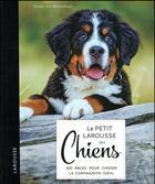 Couverture du livre « Le petit Larousse des chiens » de Collectif aux éditions Larousse