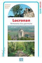 Couverture du livre « Locronan, permanence d'un patrimoine » de Armel Morgant et Fanch Le Henaff aux éditions Locus Solus
