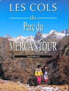 Couverture du livre « Cols Du Parc Mercantour » de Michel Bricola aux éditions Glenat