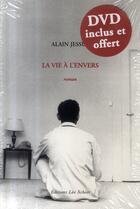 Couverture du livre « La vie à l'envers » de Alain Jessua aux éditions Leo Scheer