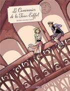 Couverture du livre « Le canonnier de la tour Eiffel » de Herve Richez et Jack Manini et David Ratte aux éditions Bamboo