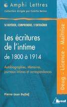 Couverture du livre « Les écritures de l'intime de 1800 à 1914 » de Pierre-Jean Dufief aux éditions Breal