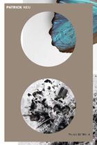 Couverture du livre « Patrick Neu » de Katell Jaffres et Patrick Neu et Jean De Loisy aux éditions Palais De Tokyo