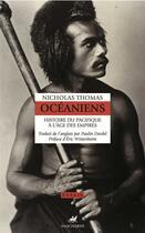Couverture du livre « Océaniens ; histoire du pacifique à l'âge des empires » de Nicholas Thomas aux éditions Anacharsis