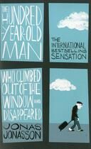 Couverture du livre « THE HUNDRED-YEAR-OLD MAN WHO CLIMBED OUT OF THE WINDOW WHO DISAPPEARED » de Jonas Jonasson aux éditions Hesperus Press