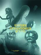 Couverture du livre « Enfers et fantômes d'Asie » de Collectif aux éditions Flammarion