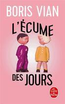 Couverture du livre « L'écume des jours » de Boris Vian aux éditions Lgf