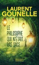 Couverture du livre « Le philosophe qui n'était pas sage » de Laurent Gounelle aux éditions Pocket
