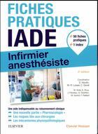 Couverture du livre « Fiches pratiques IADE » de David Naudin aux éditions Elsevier-masson