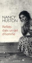 Couverture du livre « Reflets dans un oeil d'homme » de Nancy Huston aux éditions Actes Sud