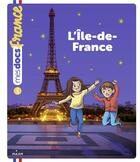 Couverture du livre « L'Ile-de-France » de Anne Morel et Claire Perret aux éditions Milan