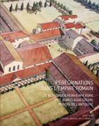 Couverture du livre « Pérégrinations dans l'Empire romain » de Jean-Claude Golvin aux éditions Actes Sud